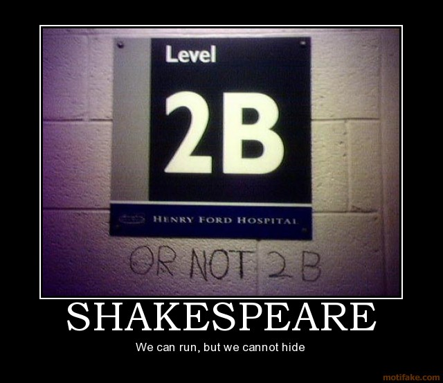 Motivationals - Página 2 Shakespeare-demotivational-poster-12270519241